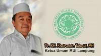 MUI Lampung Ajak SemuaPihak Jaga Kesejukan Usai Rekap Pemilu