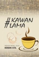 Novel #KawanLama Segera Diluncurkan