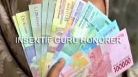 Pembayaran Insentif Guru Honorer Belum Jelas