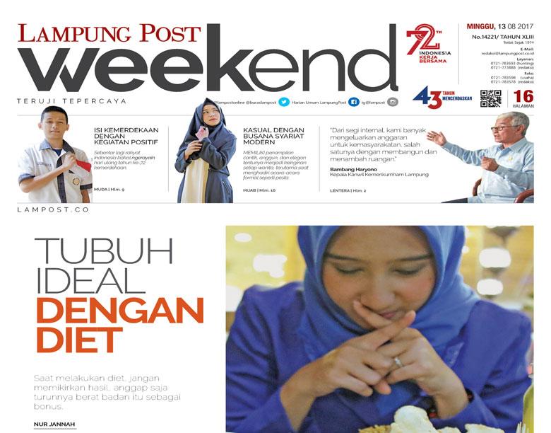 LAMPUNG POST | Lampung Post Weekend, Oase pada Penghujung Pekan