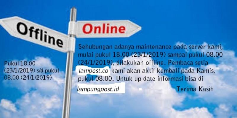 Maintenance Server Mulai Pukul 18.00 s/d 08.00