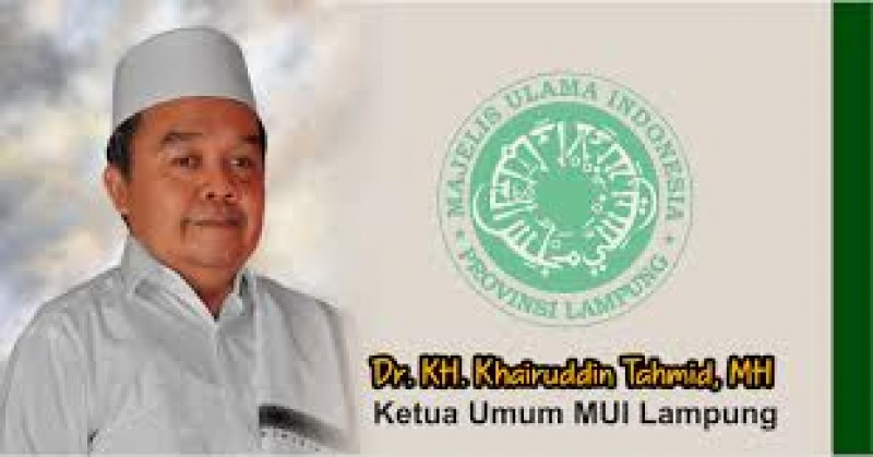 MUI Lampung Minta Masyarakat Bijak Jelang Putusan Bawaslu