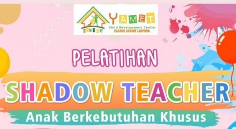 Yamet Grande Buka Pelatihan Shadow Teacher ABK, Yuk! Daftar Segera